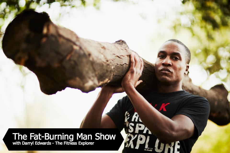 Darryl Edwards on The Fat-Burning Man Show