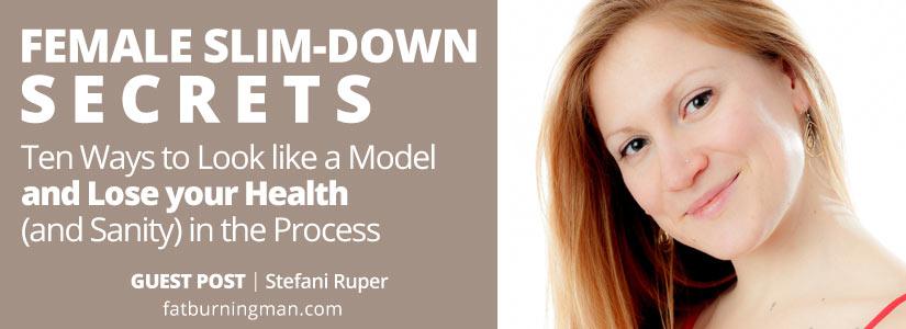 Female Slim Down Secrets by Stefanie Ruper