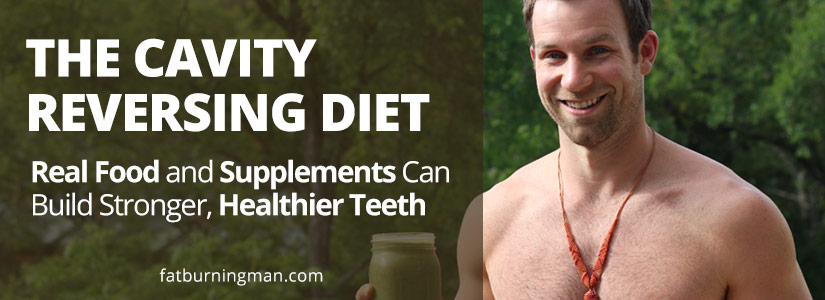 Cavity reversing diet