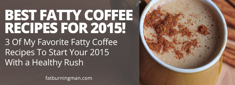 Fatty Coffee Recipes