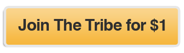 Join the Tribe for $1