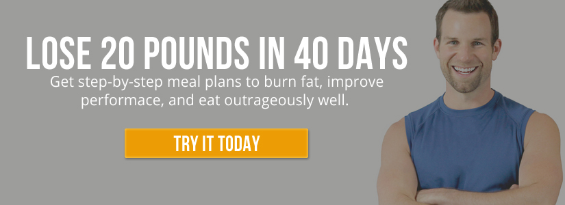 Get step-by-step meal plans to burn fat, improve performance, and eat outrageously well.
