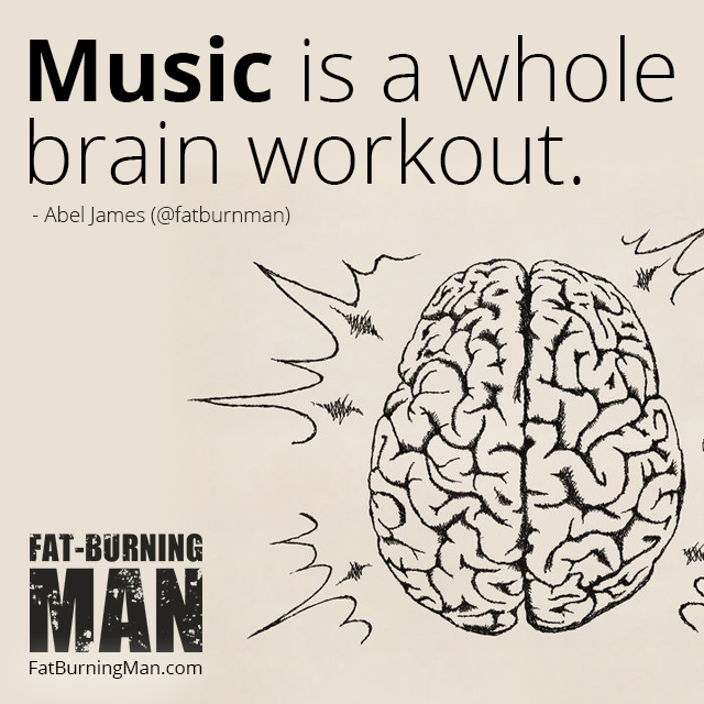 Music is a whole brain workout. You're using such a large portion of your brain when you play music. Read more: http://bit.ly/abelj