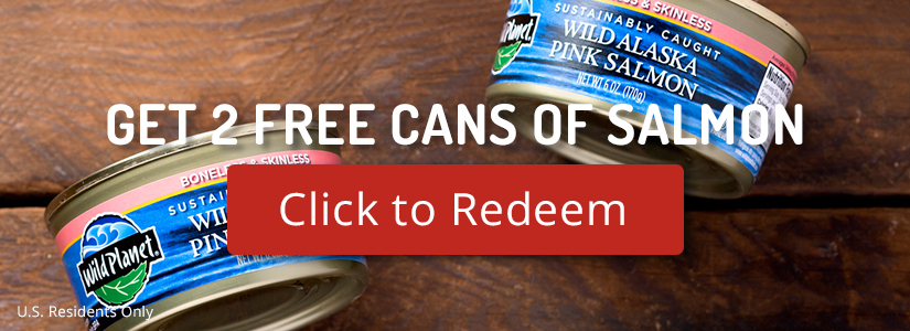 For a limited time, get two free cans of Wild Planet Non-GMO Wild Alaskan Pink Salmon on the house: http://bit.ly/fbmsalmon