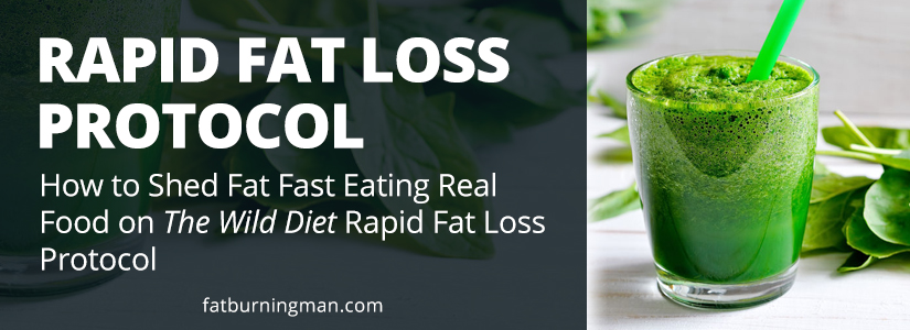 Learn how to quickly drop fat on The Wild Diet Rapid Fat Loss Protocol: http://bit.ly/rflprotocol