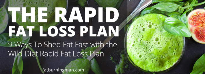 Learn how to quickly drop fat on The Wild Diet Rapid Fat Loss Plan: http://bit.ly/rflprotocol