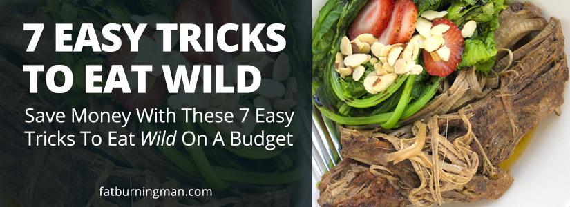 7 Tips to Eat Wild
