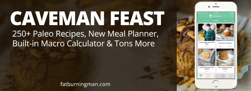 Announcing the new and improved Caveman Feast with 250+ Paleo recipes, new meal planner, built-in macro calculator, and tons more: http://bit.ly/1XwX4u1