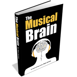 The Musical Brain by Abel James